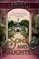 Sons and Daughters: Darcy and Fitzwilliam, Book Two (Volume 2)