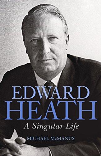 edward-heath-a-singular-life