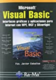 img - for VISUAL BASIC INTERFACES GRAFICAS Y APLICACIONES PARA INTERNET book / textbook / text book
