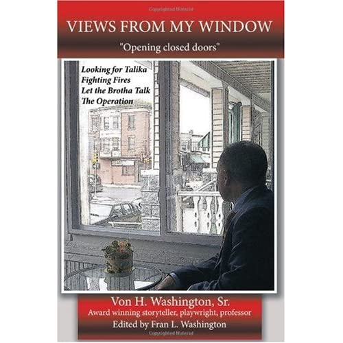 Views-from-My-Window-Opening-Closed-Doors-Von-H-Sr-Washington