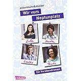 """Wir vom Neptunplatz: Wir vom Neptunplatz: Ein Vorabendromanvon """"Patricia Eckermann"""""""