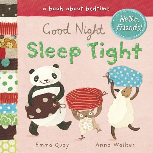 good night sleep tight a book about bedtime hello friends