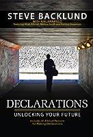 Declarations: Unlocking Your Future (English Edition)