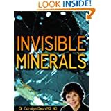 Invisible Minerals: The Magnesium Pico-Ionic Solution by Carolyn Dean MD ND