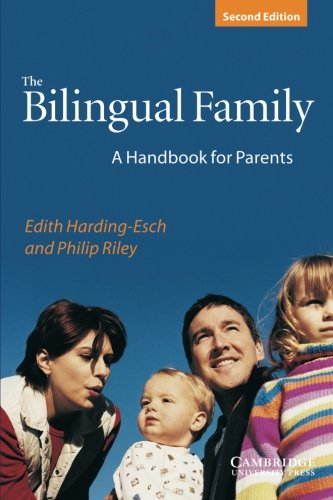 Image of The Bilingual Family: A Handbook for Parents