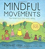img - for Mindful Movements: Mindfulness Exercises Developed by Thich Nhat Hanh and the Plum Village Sangha by Wietske Vriezen, Thich Nhat Hanh (2008) Spiral-bound book / textbook / text book