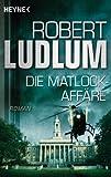 Die Matlock-Affäre: Roman zum besten Preis
