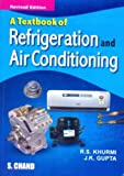 R.S. Khurmi A Textbook of Refrigeration and Air Conditioning