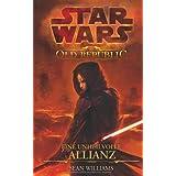 """Star Wars The Old Republic: Eine unheilvolle Allianzvon """"Sean Williams"""""""