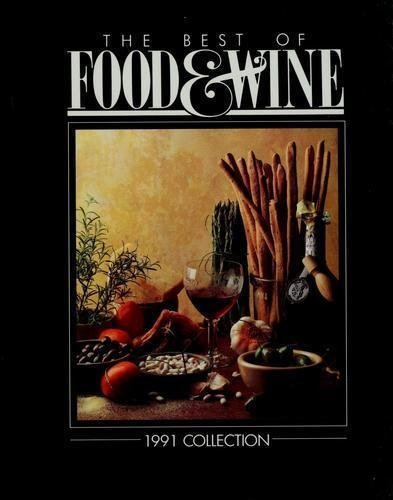 the-best-of-food-and-wine-1991-collection-by-american-express-publishing-1991-06-02
