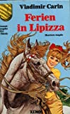 Ferien in Lipizza. Bezaubernde Erlebnisse mit Pferden.