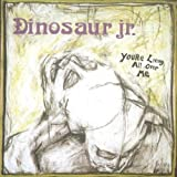 You're Living All Over Me Dinosaur Jr.