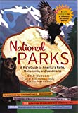img - for National Parks: A Kid's Guide to America's Parks, Monuments and Landmarks book / textbook / text book