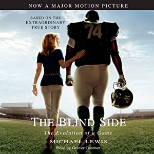 The Blind Side: Evolution of a Game | [Michael Lewis]