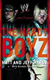 img - for The Hardy Boyz by Matt Hardy (2004-03-01) book / textbook / text book