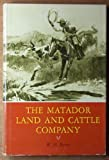 img - for The Matador Land and Cattle Company book / textbook / text book