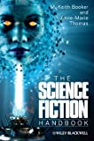 The Science Fiction Handbook (Wiley Blackwell Literature Handbooks)