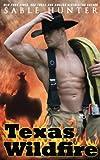 Texas Wildfire (Texas Heroes)