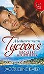 Mediterranean Tycoons: Reckless & Rut...