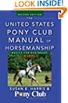 The United States Pony Club Manual of...