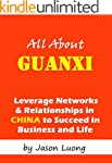 All About Guanxi - Leverage Networks...