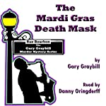 The Mardi Gras Death Mask: Curse, Superstition, or Murder? | Gary Graybill