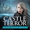 Castle Terror Audiobook by Marion Zimmer Bradley Narrated by Laurel Schroeder