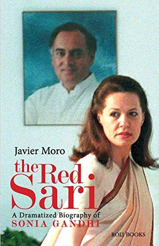 The Red Sari: A Dramatised Biography of Sonia Gandhi Image