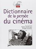 img - for dictionnaire de la pens e du cin ma book / textbook / text book