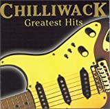 Chilliwack - Greatest Hits by Chilliwack
