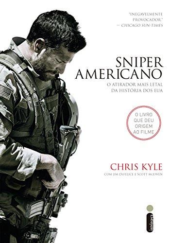 Chris Kyle - Sniper americano (Portuguese Edition)