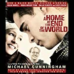 A Home at the End of the World | Michael Cunningham
