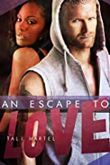An Escape to Love (BWWM Interracial Romance)