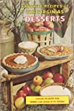 Favorite Recipes of the Virginias: Desserts Edition