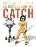 """Afficher """"La République du catch"""""""