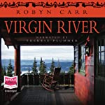 Virgin River (       UNABRIDGED) by Robyn Carr Narrated by Therese Plummer