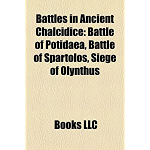 Battles in Ancient Chalcidice: Battle of Potidaea, Battle of ...