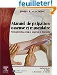 Manuel de palpation osseuse et muscul...