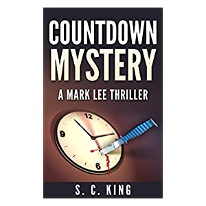 Countdown Mystery (A Mark Lee Thriller)