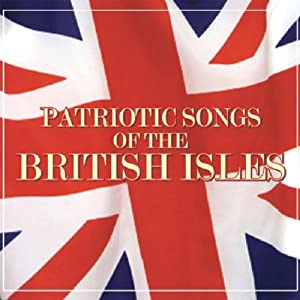 Patriotic Songs of the British Isles