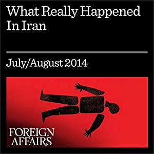 What Really Happened in Iran Periodical