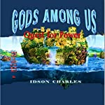 Gods Among Us: Quest for Power | Idson Charles