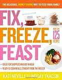 Fix, Freeze, Feast