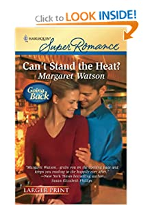 Can't Stand the Heat? (Harlequin Larger Print Superromance) Margaret Watson