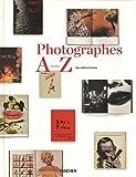 Photographers A-Z (383651110X) by Koetzle, Hans-Michael