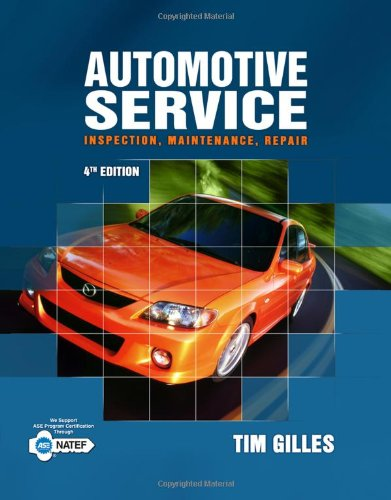 Automotive Service: Inspection, Maintenance, Repair (New...