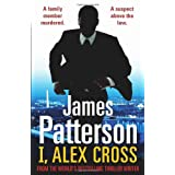 "I, Alex Cross: (Alex Cross 16)von ""James Patterson"""