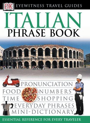 Italian Phrase Book (Eyewitness Travel Guide) (English and Italian Edition) PDF