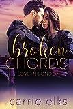 Broken Chords (Love in London Book 2) by Carrie Elks
