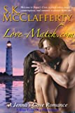 LOVE-MATCH.COM (The Jennas Cove Romance Series)